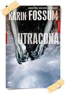 Karin Fossum: Utracona