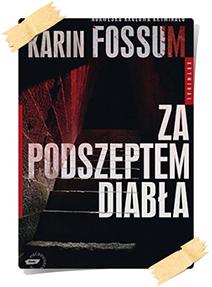 Karin Fossum: Za podszeptem diabła