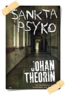 Johan Theorin: Sankta Psyko