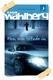 Karin Wahlberg: Hon som tittade in