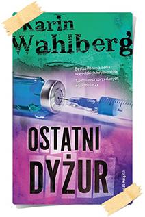 Karin Wahlberg: Ostatni dyżur