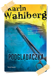 Karin Wahlberg: Podglądaczka