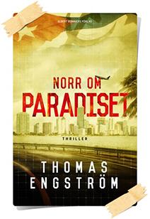 Thomas Engström: Norr om paradiset