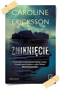 Caroline Eriksson: Zniknięcie