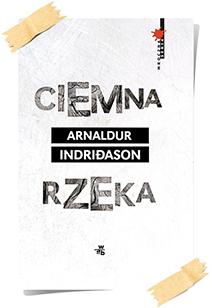 Arnaldur Indriðason: Ciemna rzeka