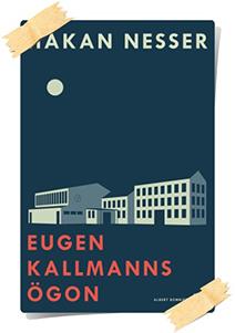 Håkan Nesser: Eugen Kallmanns ögon