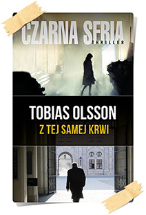 Tobias Olsson: Z tej samej krwi