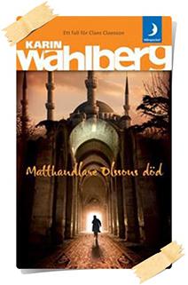 Karin Wahlberg: Matthandlare Olssons död