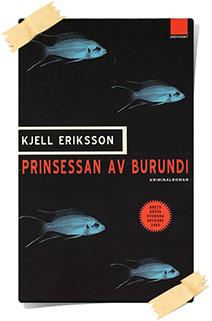 Kjell Eriksson: Prinsessan av Burundi