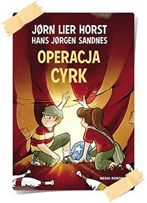 Jørn Lier Horst: Operacja Cyrk