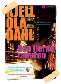 Kjell Ola Dahl: Den fjerde raneren