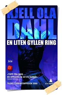 Kjell Ola Dahl: En liten gyllen ring