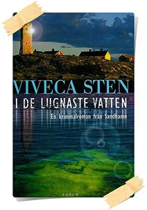 Viveca Sten: I de lugnaste vatten
