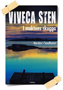 Viveca Sten: I maktens skugga