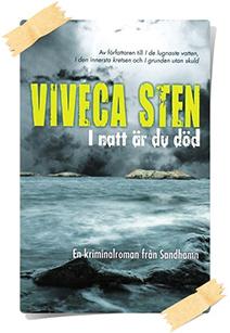 Viveca Sten: I natt är du död