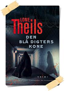 Lone Theils: Den bla digters kone