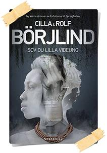 Cilla & Rolf Börjlind: Sov du lilla videung