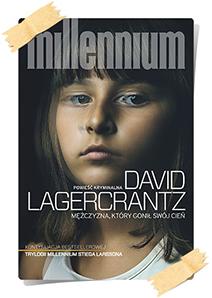 David Lagercrantz: Mężczyzna, który gonił swój cień