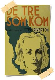 Stein Riverton: De Tre Som Kom