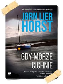 Jørn Lier Horst: Gdy morze cichnie