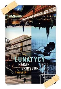 Håkan Ericsson: Lunatycy