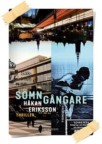 Håkan Ericsson: Sömngångare