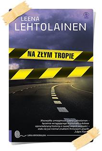Leena Lehtolainen: Na złym tropie