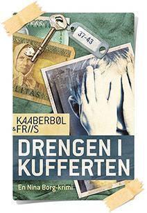 Lene Kaaberbøl & Agnete Friis: Drengen i kufferten