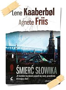 Lene Kaaberbøl & Agnete Friis: Śmierć słowika