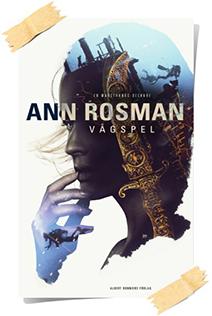 Ann Rosman: Vagspel