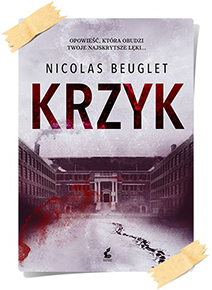 Nicolas Beuglet: Krzyk