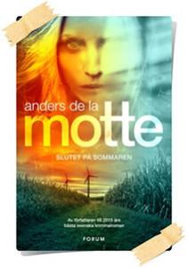 Anders de la Motte: Slutet på sommaren