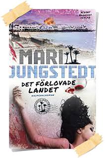 Mari Jungstedt: Det förlovade landet