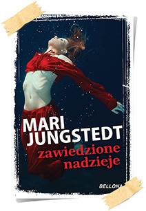 Mari Jungstedt: Zawiedzione nadzieje