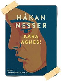 Håkan Nesser: Kära Agnes!
