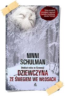 Ninni Schulman: Dziewczyna ze śniegiem we włosach