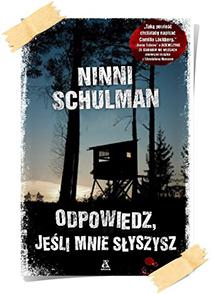 Ninni Schulman: Odpowiedz, jeśli mnie słyszysz