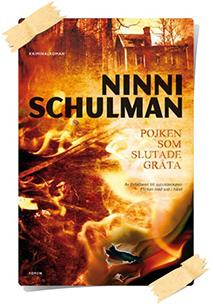 Ninni Schulman: Pojken som slutade gråta