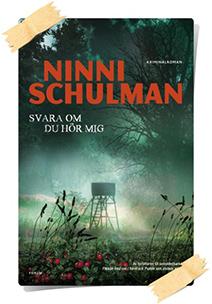 Ninni Schulman: Svara om du hör mig