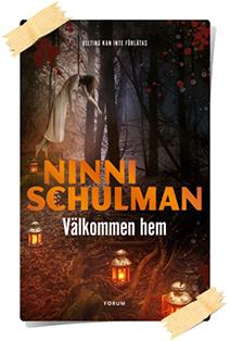 Ninni Schulman: Välkommen hem