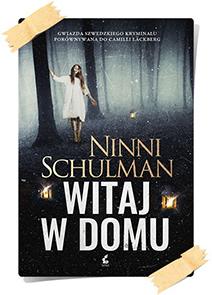 Ninni Schulman: Witaj w domu