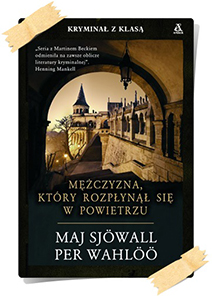 Maj Sjöwall & Per Wahlöö: Mężczyzna, który rozpłynął się w powietrzu