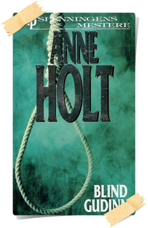 Anne Holt: Blind Gudinne