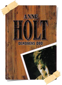 Anne Holt: Demonens død