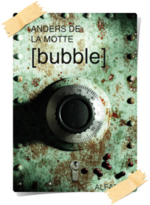 Anders de la Motte: [bubble]