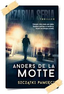 Anders de la Motte: Szczątki pamięci