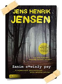 Jens Henrik Jensen: Zanim zawisły psy