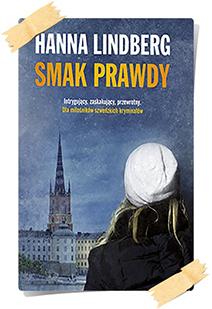 Hanna Lindberg: Smak prawdy