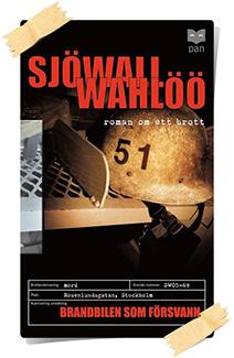 Maj Sjöwall & Per Wahlöö: Brandbilen som försvann