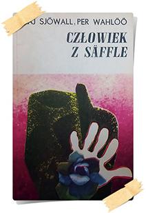 Maj Sjöwall & Per Wahlöö: Człowiek z Säffle (Wyd. Poznańskie, 1971)